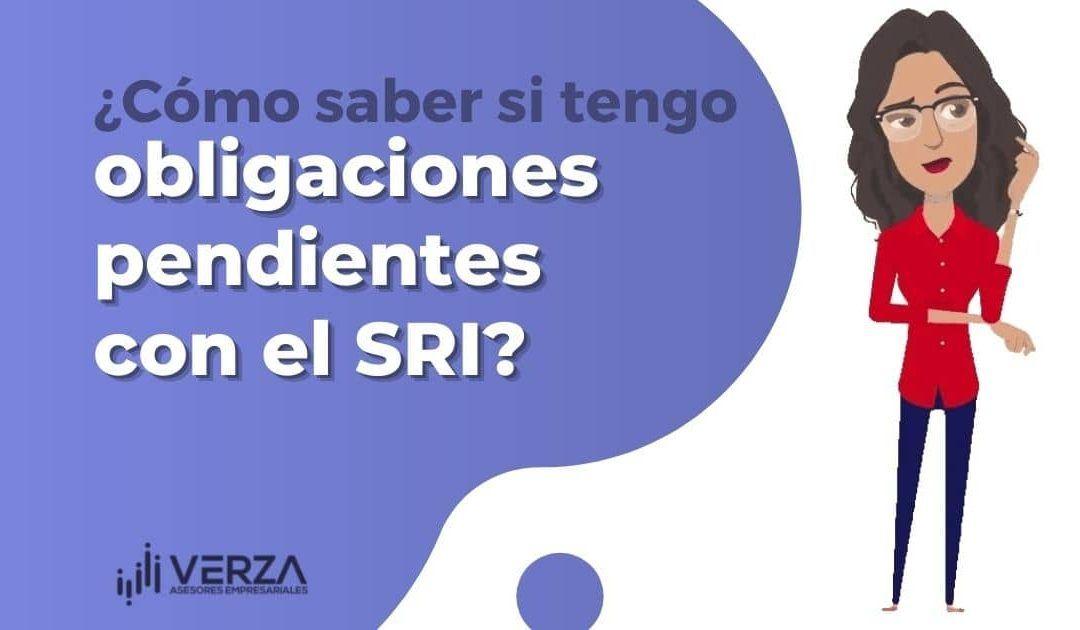 ¿Cómo saber si tengo obligaciones pendientes con el SRI?
